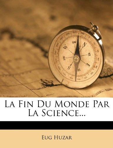 la-fin-du-monde-par-la-science