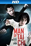 Man of Tai Chi (Watch Now While It's in Theaters) [HD]