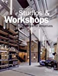 Studios & Workshops : Spaces for Crea...
