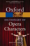 A Dictionary of Opera Characters (Oxford Paperback Reference) (0199550395) by Bourne, Joyce