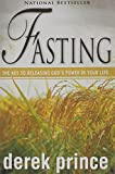 Fasting (0883682583) by Derek Prince