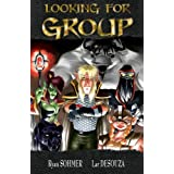 Looking For Group Volume 1 ~ Ryan Sohmer