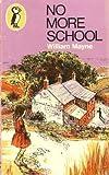 No More School (0140303766) by William Mayne