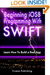 IOS 8: Learn iOS 8 Programming With S...