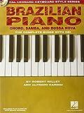 Brazilian Piano - Choro, Samba, and Bossa Nova: Hal Leonard Keyboard Style Series