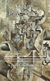 Health Psychology for Everyday Life: A bio-psycho-social thinking approach