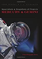 Spaceshots and Snapshots of Projects Mercury and Gemini: A Rare Photographic History