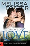img - for Stroke of Love (Love in Bloom: The Remingtons, Book 2) (Volume 11) book / textbook / text book