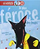 Le plus féroce des loups (1CD audio)