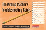 img - for The Writing Teacher's Troubleshooting Guide book / textbook / text book