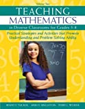 img - for Teaching Mathematics in Diverse Classrooms for Grades 5?8: Practical Strategies and Activities That Promote Understanding and Problem Solving Ability Paperback September 7, 2012 book / textbook / text book