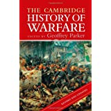 The Cambridge History of Warfare ~ Geoffrey Parker