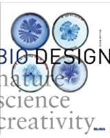 Bio Design: Nature-Science-Creativity