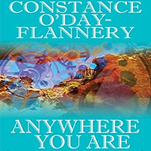 Anywhere You Are | [Constance O' Day-Flannery]