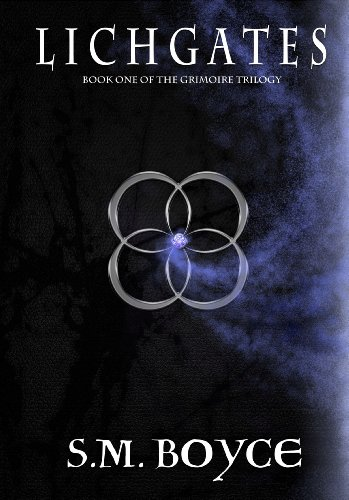 Lichgates: Book One of the Grimoire Trilogy (a young adult paranormal fantasy series)