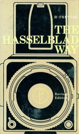 Hasselblad Way (Camera Way Books)