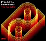 Philadelphia International: The Re-Edits Various Artists