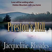 Preston's Mill: Hidden Mountain, Book 1 (       UNABRIDGED) by Jacqueline Rhoades Narrated by Leah Frederick