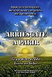 Arriésgate a Parir (WIE)