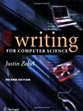 Writing for Computer Science (1852338024) by Zobel, Justin