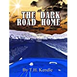 The Dark Road Home