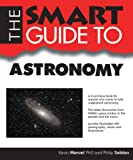 img - for The Smart Guide to Astronomy (Smart Guides) book / textbook / text book