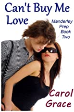 Can't Buy Me Love (Manderley Prep Book Two)
