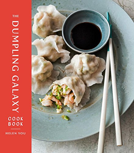 The Dumpling Galaxy Cookbook by Helen You, Max Falkowitz