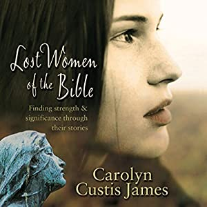 Lost Women of the Bible Audiobook