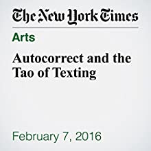 Autocorrect and the Tao of Texting Other by Mary Phillips Sandy Narrated by Kristi Burns