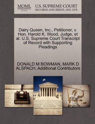 dairy-queen-inc-petitioner-v-hon-harold-k-wood-judge-et-al-us-supreme-court-transcript-of-record-wit