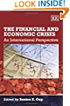The Financial and Economic Crises: An...