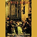 I Will Repay (       UNABRIDGED) by Baroness Emma Orczy Narrated by Johanna Ward