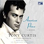 American Prince: A Memoir | Peter Golenbock,Tony Curtis