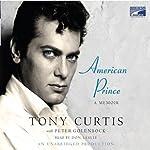 American Prince: A Memoir | Peter Golenbock,Tony Curtis