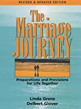 img - for The Marriage Journey: Preparations and Provisions for Life Together book / textbook / text book