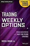 img - for Trading Weekly Options, + Online Video Course: Pricing Characteristics and Short-Term Trading Strategies book / textbook / text book