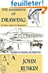 The Elements of Drawing: (In Three Le...