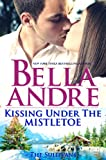 Kissing Under The Mistletoe: The Sullivans (Contemporary Romance)
