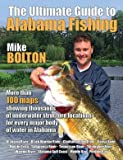 img - for The Ultimate Guide to Alabama Fishing by Mike Bolton (2014-01-02) book / textbook / text book