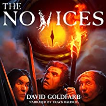 The Novices: Last Reaches, Book 1 Audiobook by David Goldfarb Narrated by Travis Baldree