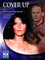 Cover Up 2: Norway's Nazi Secret