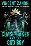 Book cover image for Chase Baker and the God Boy: (A Chase Baker Thriller Series Book No. 3)