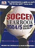 Soccer Yearbook 2004-5 (0756604265) by Goldblatt, David