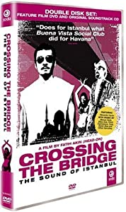 Crossing the Bridge: The Sound of Istanbul (DVD + CD) [2006]