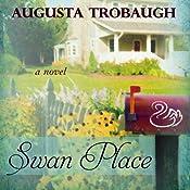 Swan Place | [Augusta Trobaugh]