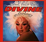 Shoot Your Shot-the Divine Anthology...