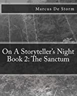 On A Storyteller's Night Book 2: The Sanctum