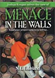 Menace in the Walls [Paperback]