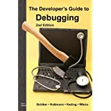 "The Developer's Guide to Debugging: 2nd Editionvon ""Thorsten Gr�tker"""